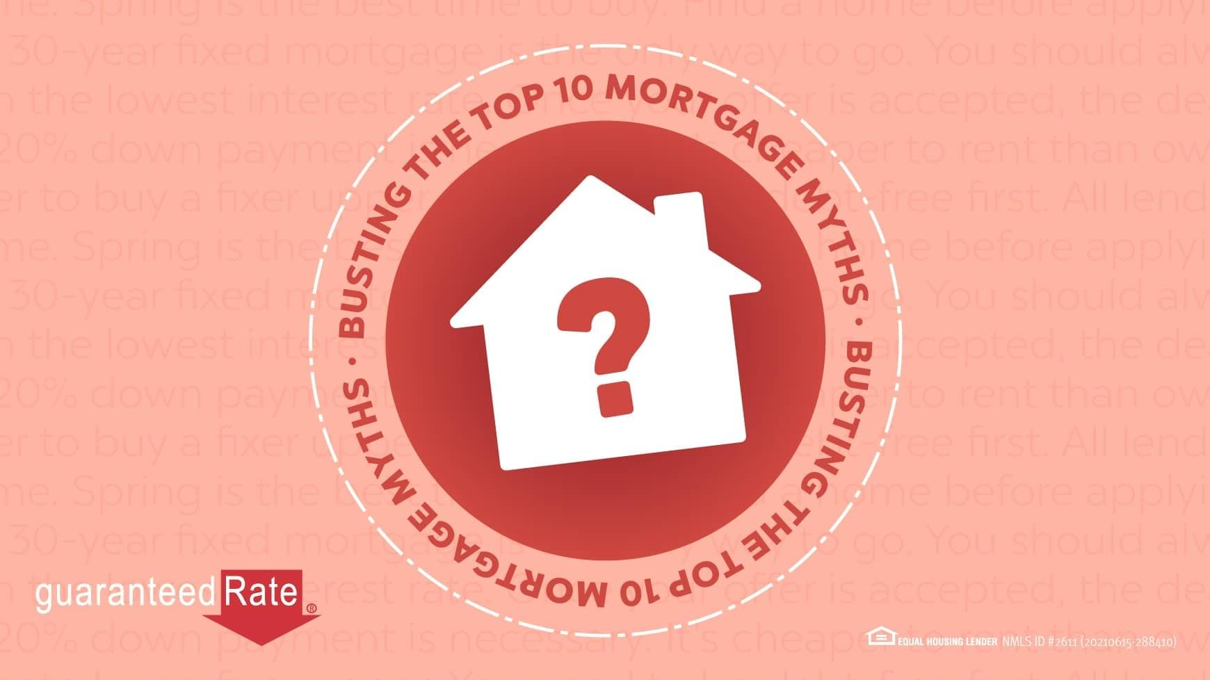 Top 10 myths about buying a home, busted